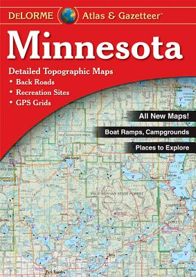 Minnesota Atlas and Gazetteer By Delorme (EDT)